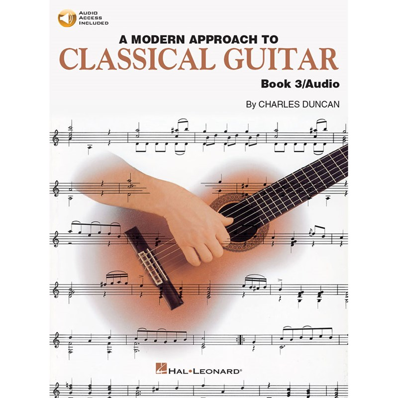 Hal Leonard HL00695117 A Modern Approach To Classical Guitar: Book 3 With CD